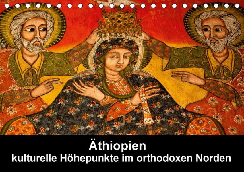 Äthiopien - kulturelle Höhepunkte im orthdoxen Norden (Tischkalender 2017 DIN A5 quer) - Coverbild