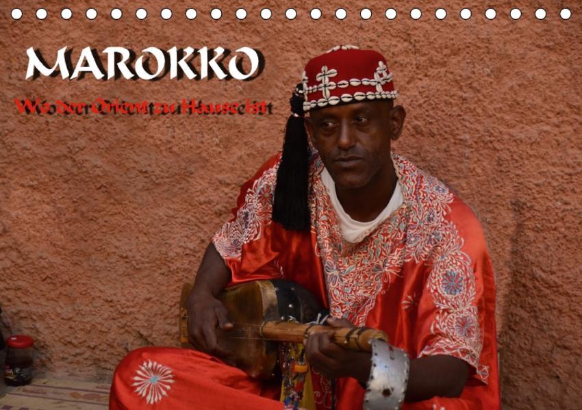 Marokko - Wo der Orient zu Hause ist (Tischkalender 2017 DIN A5 quer) - Coverbild