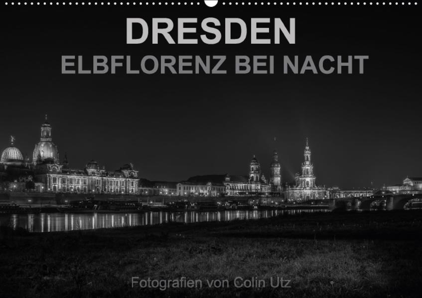 Dresden - Elbflorenz bei Nacht (Wandkalender 2017 DIN A2 quer) - Coverbild