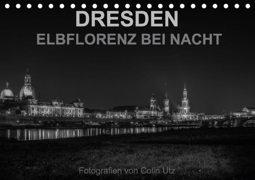 Dresden - Elbflorenz bei Nacht (Tischkalender 2017 DIN A5 quer) - Coverbild