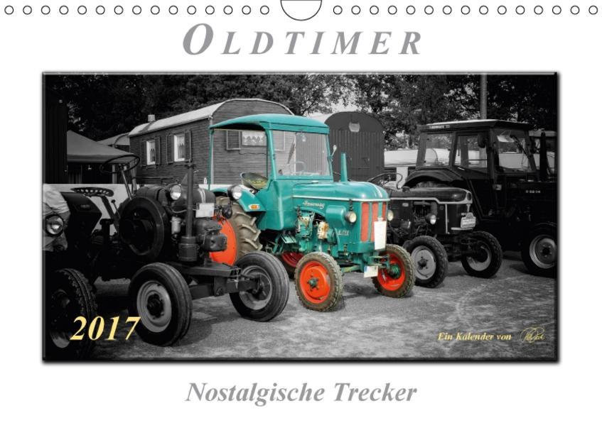 Oldtimer - nostalgische Trecker (Wandkalender 2017 DIN A4 quer) - Coverbild