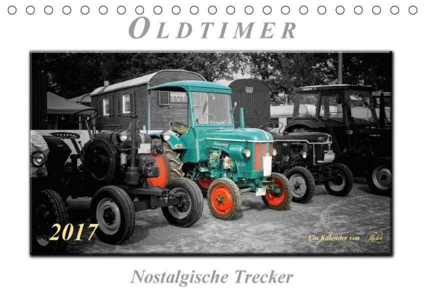 Oldtimer - nostalgische Trecker (Tischkalender 2017 DIN A5 quer) - Coverbild
