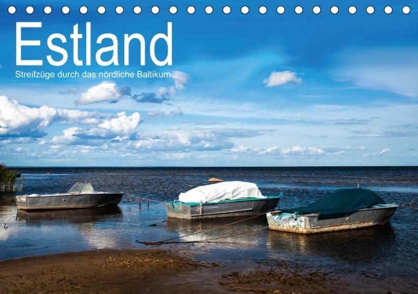 Estland - Streifzüge durch das nördliche Baltikum (Tischkalender 2017 DIN A5 quer) - Coverbild