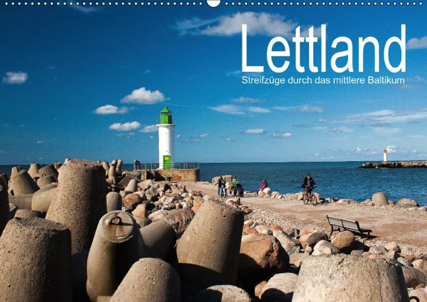 Lettland - Streifzüge durch das mittlere Baltikum (Wandkalender 2017 DIN A2 quer) - Coverbild