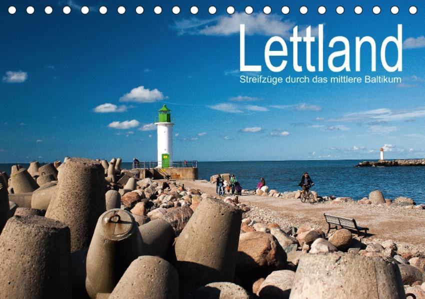 Lettland - Streifzüge durch das mittlere Baltikum (Tischkalender 2017 DIN A5 quer) - Coverbild