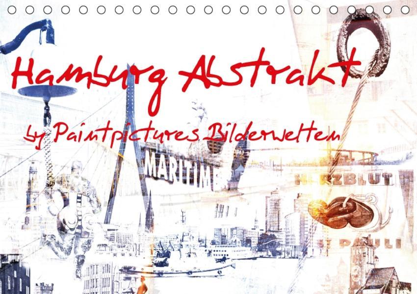 Hamburg Abstrakt (Tischkalender 2017 DIN A5 quer) - Coverbild
