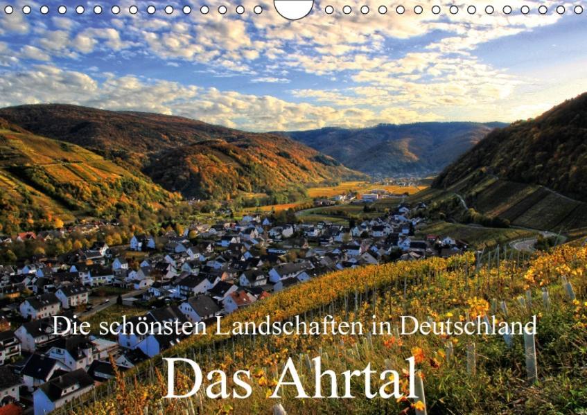 Die schönsten Landschaften in Deutschland - Das Ahrtal (Wandkalender 2017 DIN A4 quer) - Coverbild