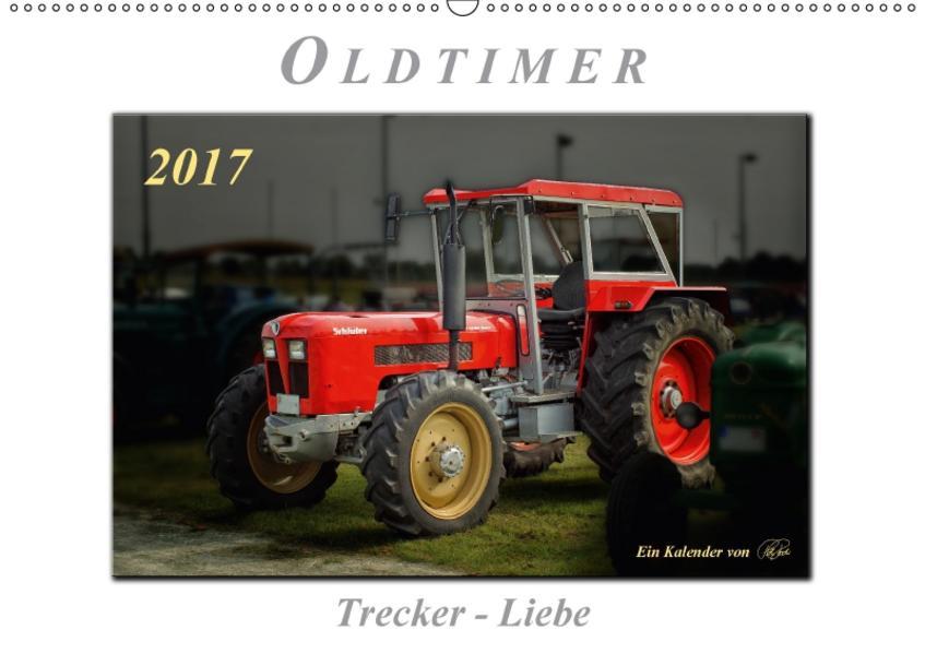 Oldtimer - Trecker Liebe (Wandkalender 2017 DIN A2 quer) - Coverbild