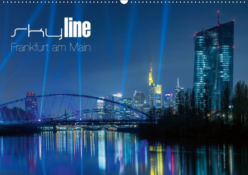 Skyline Frankfurt am Main (Wandkalender 2017 DIN A2 quer) - Coverbild