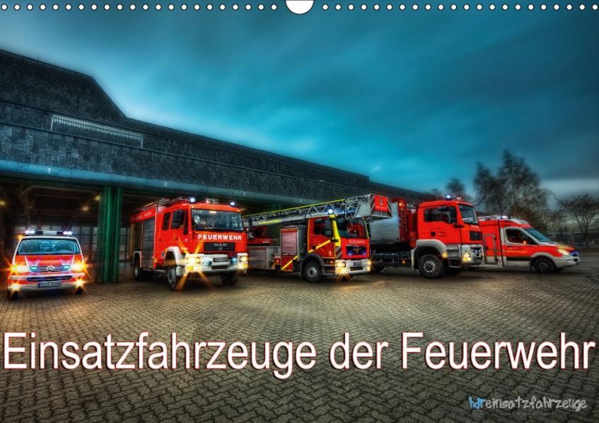 Einsatzfahrzeuge der Feuerwehr (Wandkalender 2017 DIN A3 quer) - Coverbild