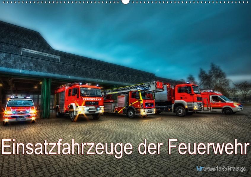 Einsatzfahrzeuge der Feuerwehr (Wandkalender 2017 DIN A2 quer) - Coverbild