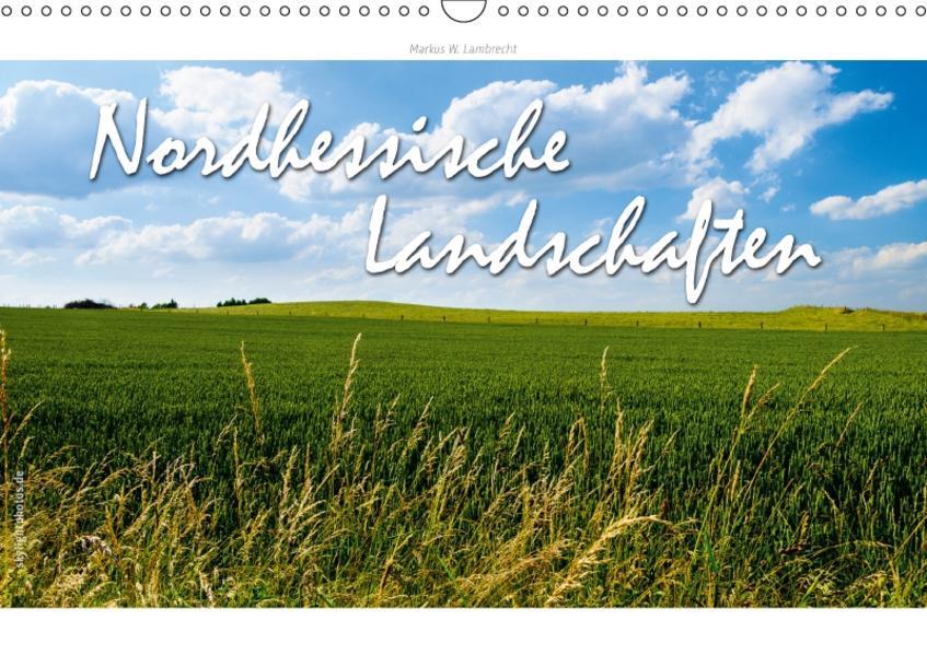 Nordhessische Landschaften (Wandkalender 2017 DIN A3 quer) - Coverbild