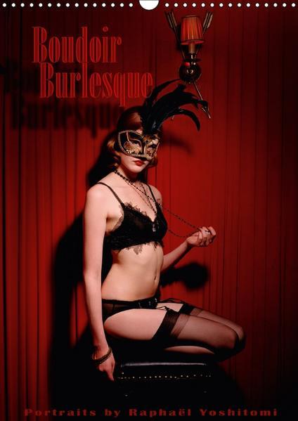 Boudoir Burlesque (Wandkalender 2017 DIN A3 hoch) - Coverbild