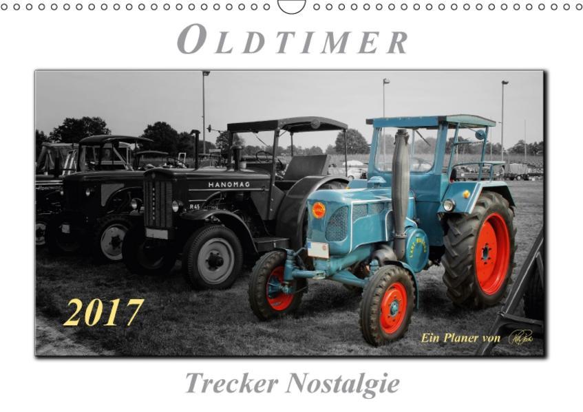 Oldtimer - Trecker Nostalgie (Wandkalender 2017 DIN A3 quer) - Coverbild