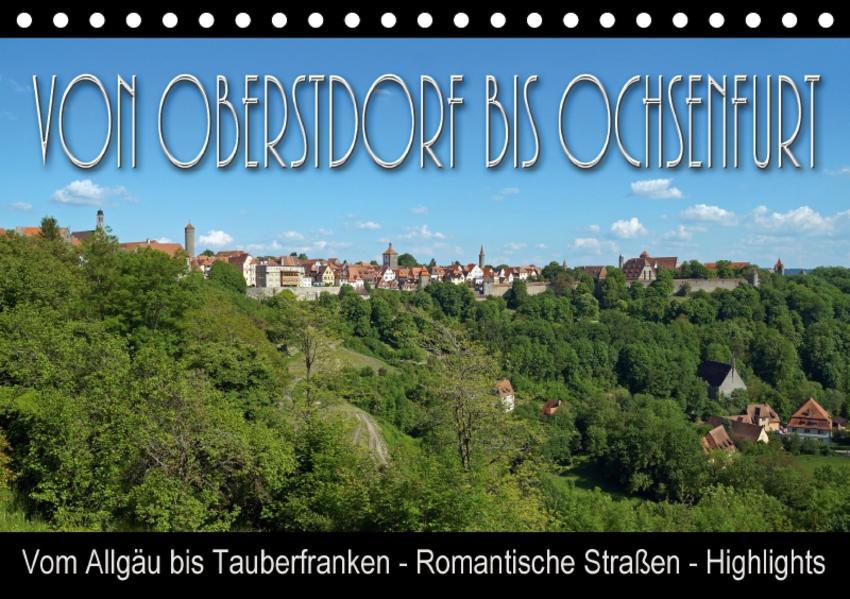 Von Oberstdorf bis Ochsenfurt (Tischkalender 2017 DIN A5 quer) - Coverbild
