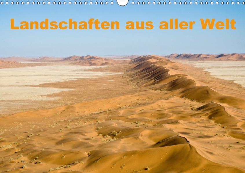 Landschaften aus aller Welt (Wandkalender 2017 DIN A3 quer) - Coverbild