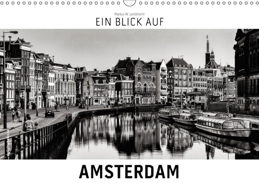 Ein Blick auf Amsterdam (Wandkalender 2017 DIN A3 quer) - Coverbild