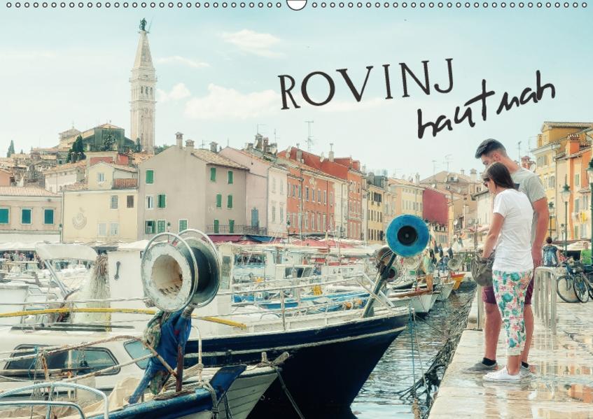ROVINJ hautnah (Wandkalender 2017 DIN A2 quer) - Coverbild