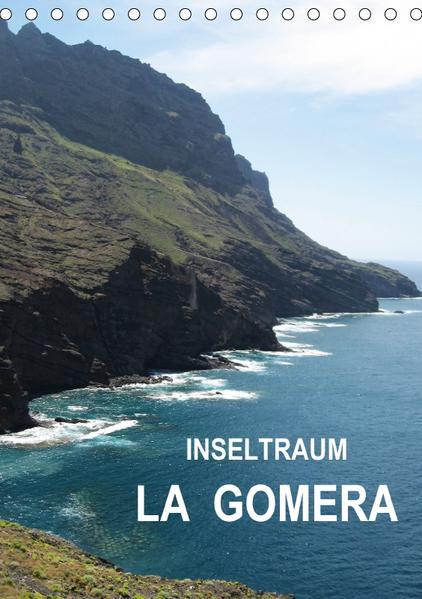 Inseltraum La Gomera (Tischkalender 2017 DIN A5 hoch) - Coverbild