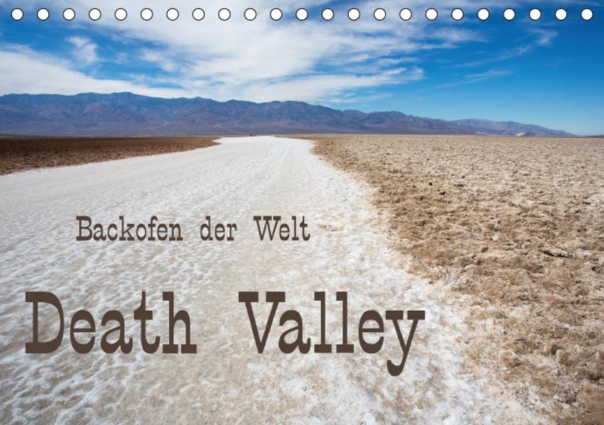 Death Valley - Backofen der Welt (Tischkalender 2017 DIN A5 quer) - Coverbild