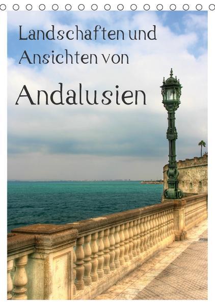Landschaften und Ansichten von Andalusien (Tischkalender 2017 DIN A5 hoch) - Coverbild
