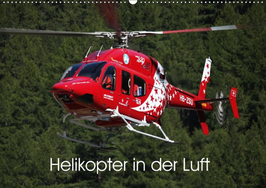Helikopter in der Luft (Wandkalender 2017 DIN A2 quer) - Coverbild
