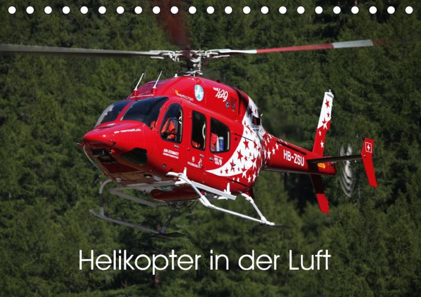 Helikopter in der Luft (Tischkalender 2017 DIN A5 quer) - Coverbild