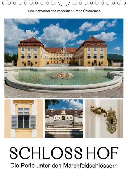 Schloss Hof – Die Perle unter den Marchfeldschlössern (Wandkalender 2017 DIN A4 hoch) - Coverbild