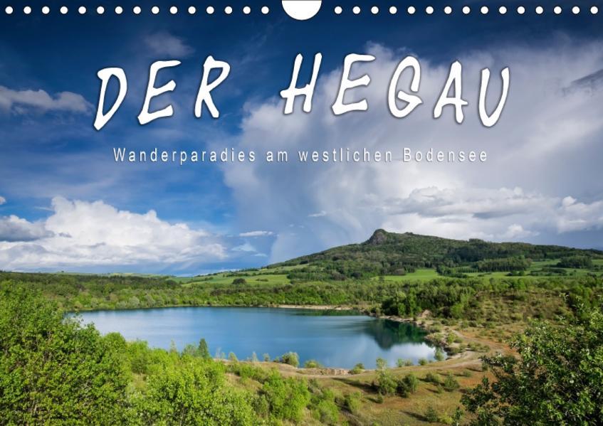 Der Hegau - Wanderparadies am westlichen Bodensee (Wandkalender 2017 DIN A4 quer) - Coverbild