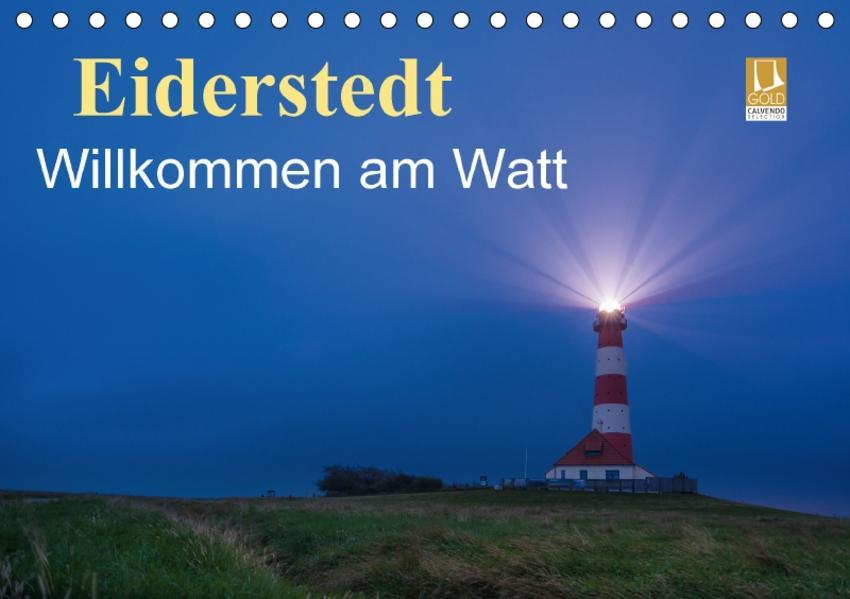 Eiderstedt - Willkommen am Watt (Tischkalender 2017 DIN A5 quer) - Coverbild