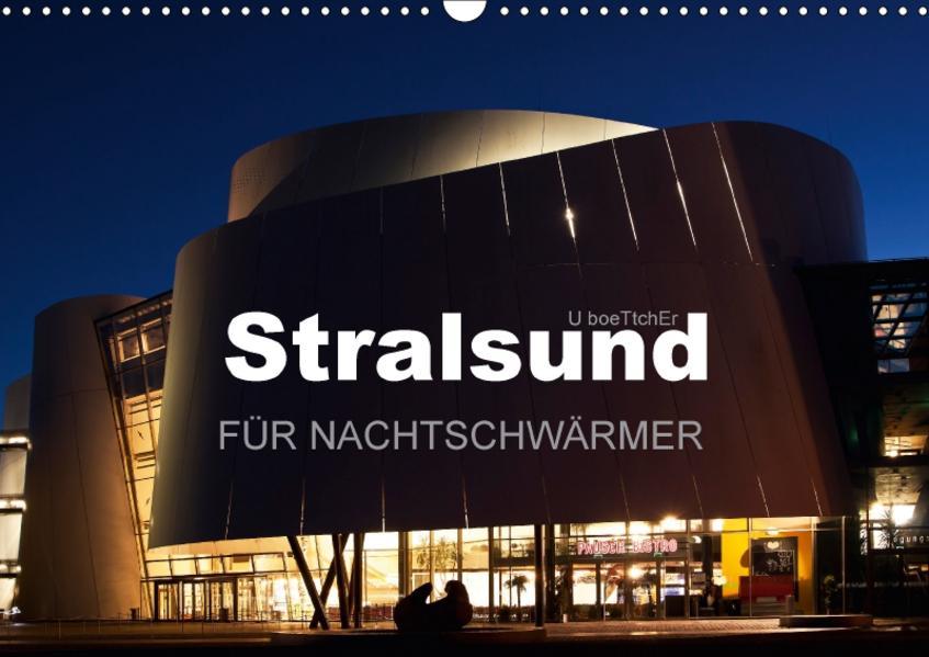 Stralsund FÜR NACHTSCHWÄRMER (Wandkalender 2017 DIN A3 quer) - Coverbild