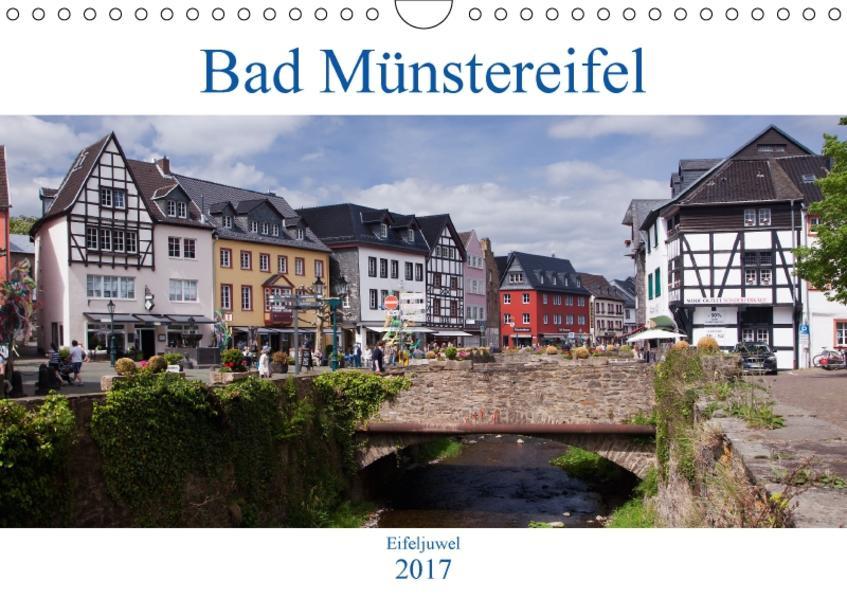 Bad Münstereifel - Eifeljuwel (Wandkalender 2017 DIN A4 quer) - Coverbild