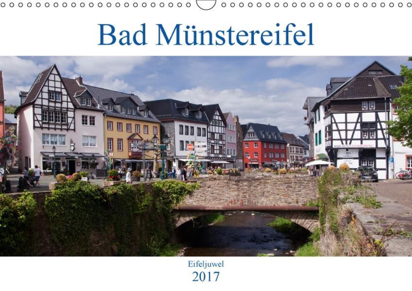 Bad Münstereifel - Eifeljuwel (Wandkalender 2017 DIN A3 quer) - Coverbild