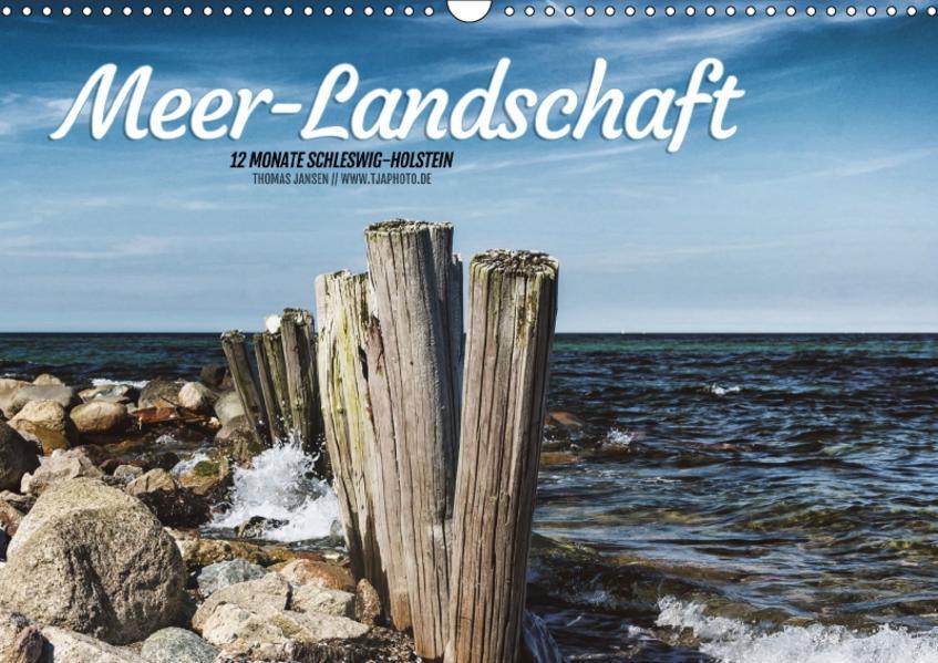 Meer-Landschaft - 12 Monate Schleswig Holstein (Wandkalender 2017 DIN A3 quer) - Coverbild