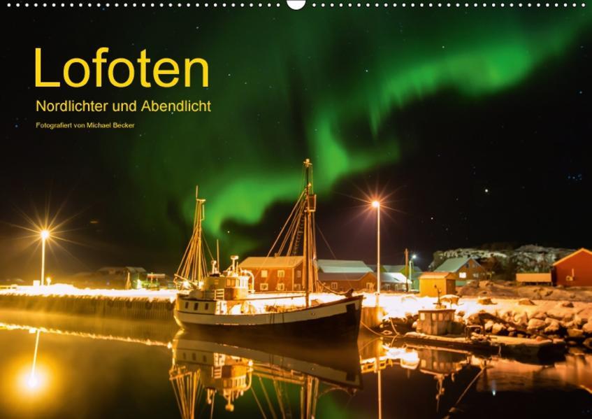 Lofoten - Nordlichter und Abendlicht (Wandkalender 2017 DIN A2 quer) - Coverbild