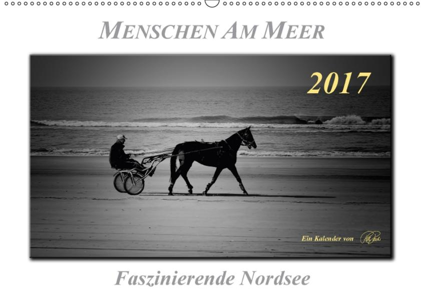 Menschen am Meer - faszinierende Nordsee (Wandkalender 2017 DIN A2 quer) - Coverbild