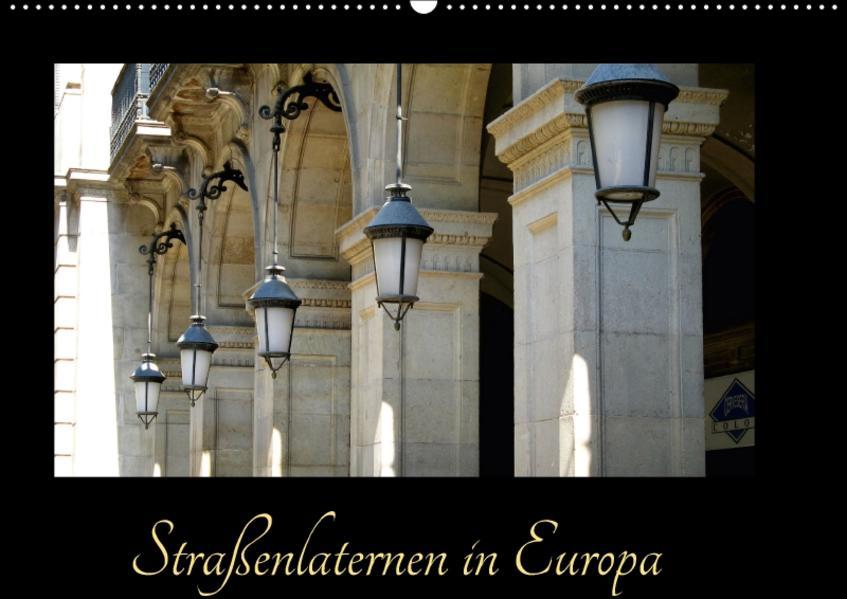 Straßenlaternen in Europa (Wandkalender 2017 DIN A2 quer) - Coverbild