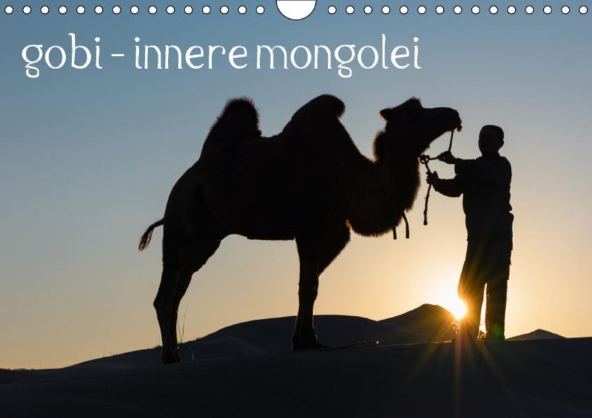 gobi - innere mongoleiAT-Version  (Wandkalender 2017 DIN A4 quer) - Coverbild
