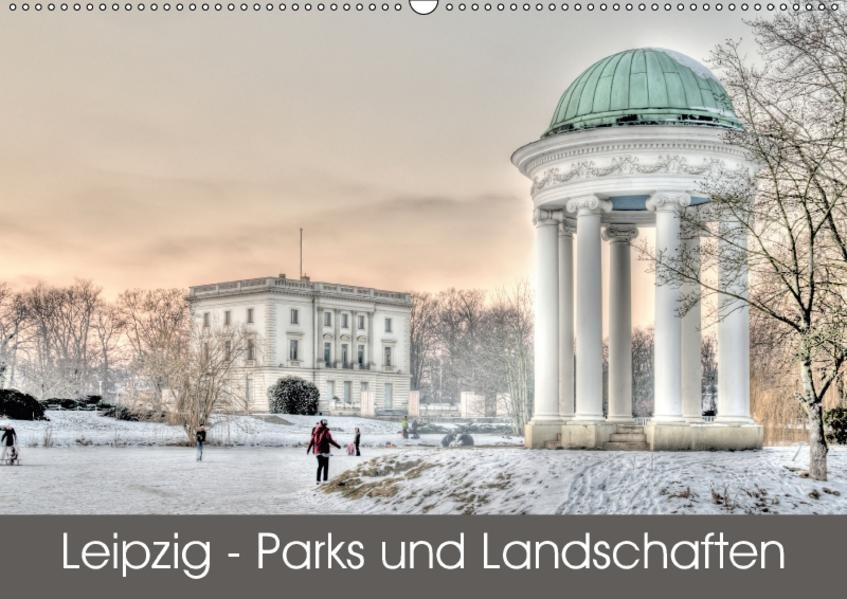 Leipzig - Parks und Landschaften (Wandkalender 2017 DIN A2 quer) - Coverbild