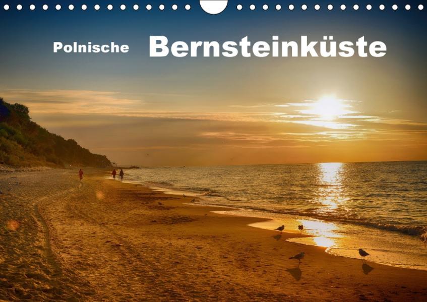 Polnische Bernsteinküste (Wandkalender 2017 DIN A4 quer) - Coverbild