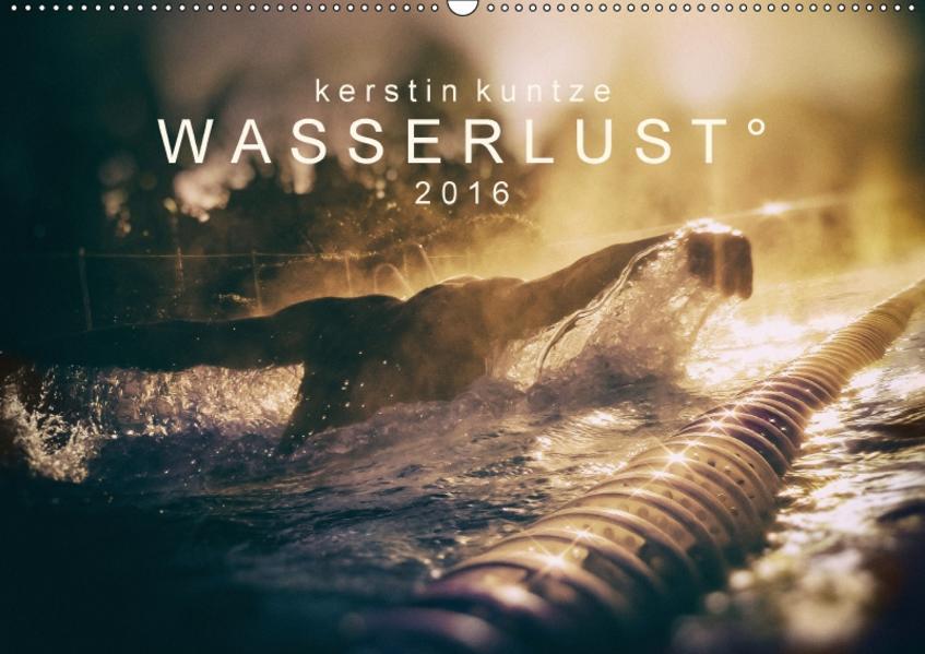 WASSERLUST 2017 (Wandkalender 2017 DIN A2 quer) - Coverbild