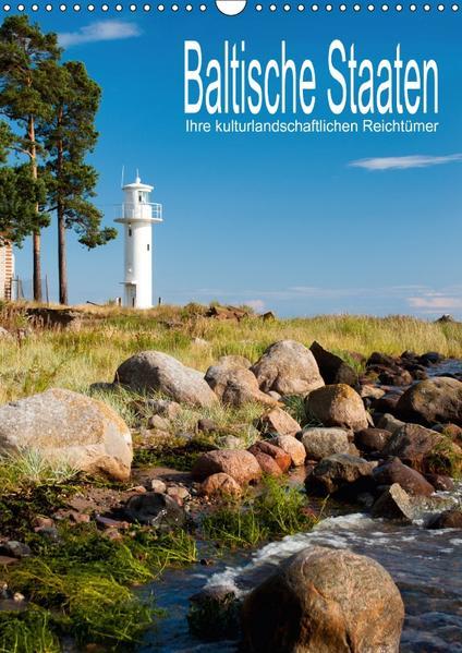 Baltische Staaten - Ihre kulturlandschaftlichen Reichtümer (Wandkalender 2017 DIN A3 hoch) - Coverbild