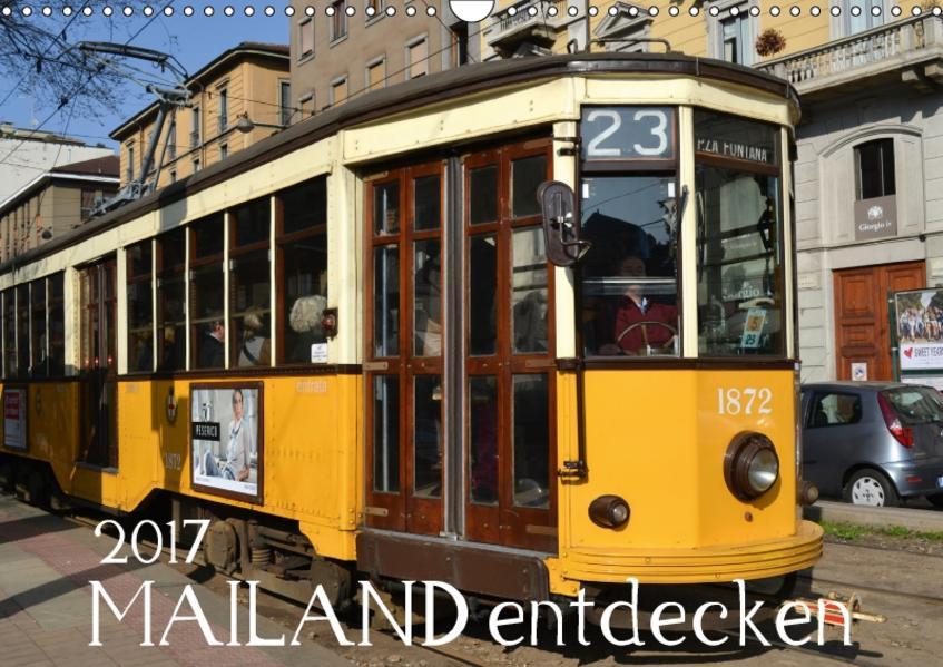 Mailand entdecken (Wandkalender 2017 DIN A3 quer) - Coverbild