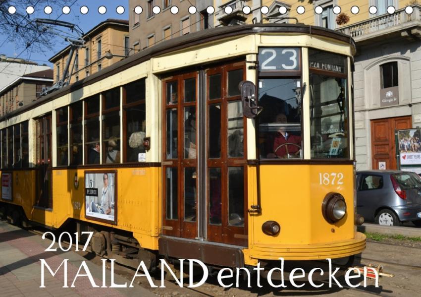 Mailand entdecken (Tischkalender 2017 DIN A5 quer) - Coverbild