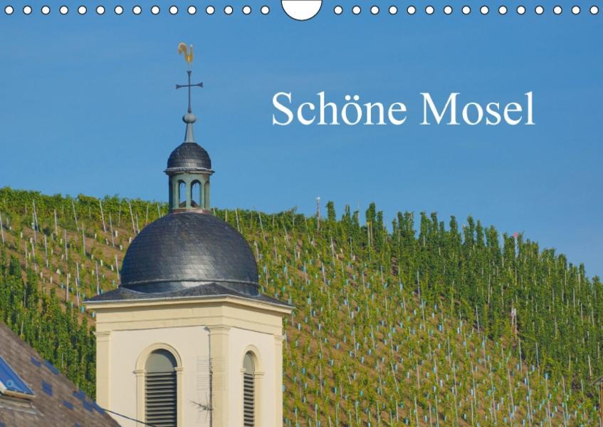 Schöne Mosel (Wandkalender 2017 DIN A4 quer) - Coverbild