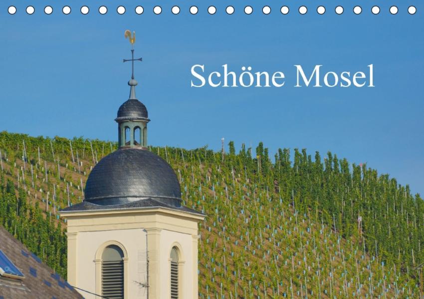 Schöne Mosel (Tischkalender 2017 DIN A5 quer) - Coverbild