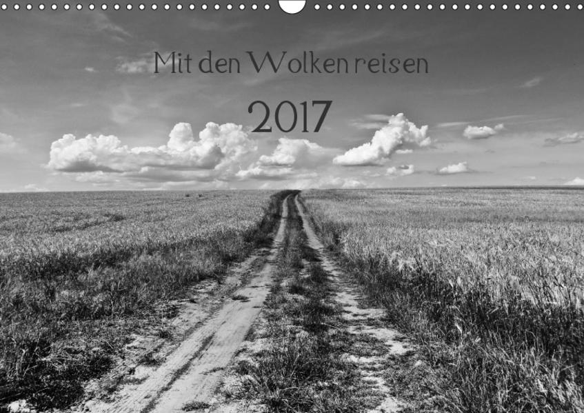 Mit den Wolken reisen 2017 (Wandkalender 2017 DIN A3 quer) - Coverbild