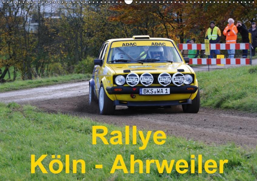 Rallye, Köln - Ahrweiler (Wandkalender 2017 DIN A2 quer) - Coverbild