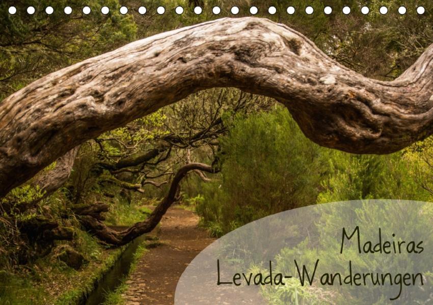 Madeiras Levada-Wanderungen (Tischkalender 2017 DIN A5 quer) - Coverbild