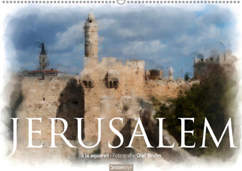 Jerusalem à la aquarell (Wandkalender 2017 DIN A2 quer) - Coverbild